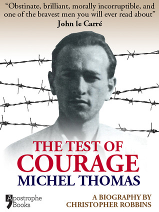 The Test of Courage: Michel Thomas
