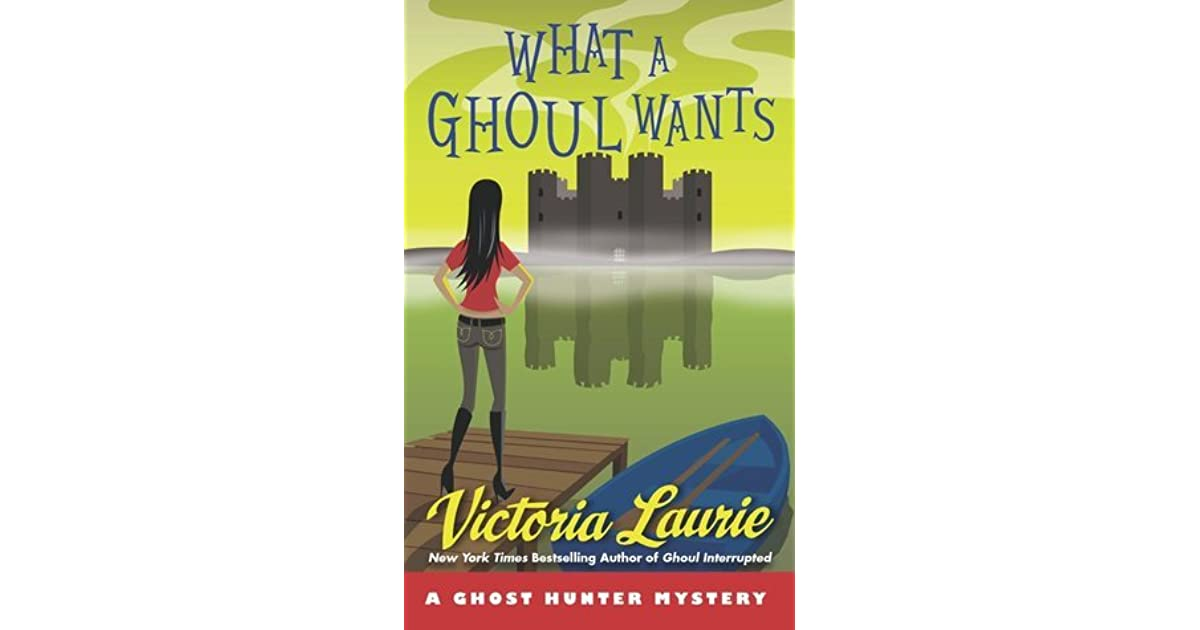 Ghoul Interrupted: A Ghost Hunter Mystery