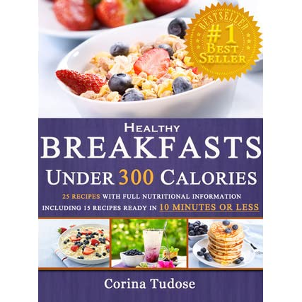 Quick Fix Healthy Breakfasts Under 300 Calories That Keep