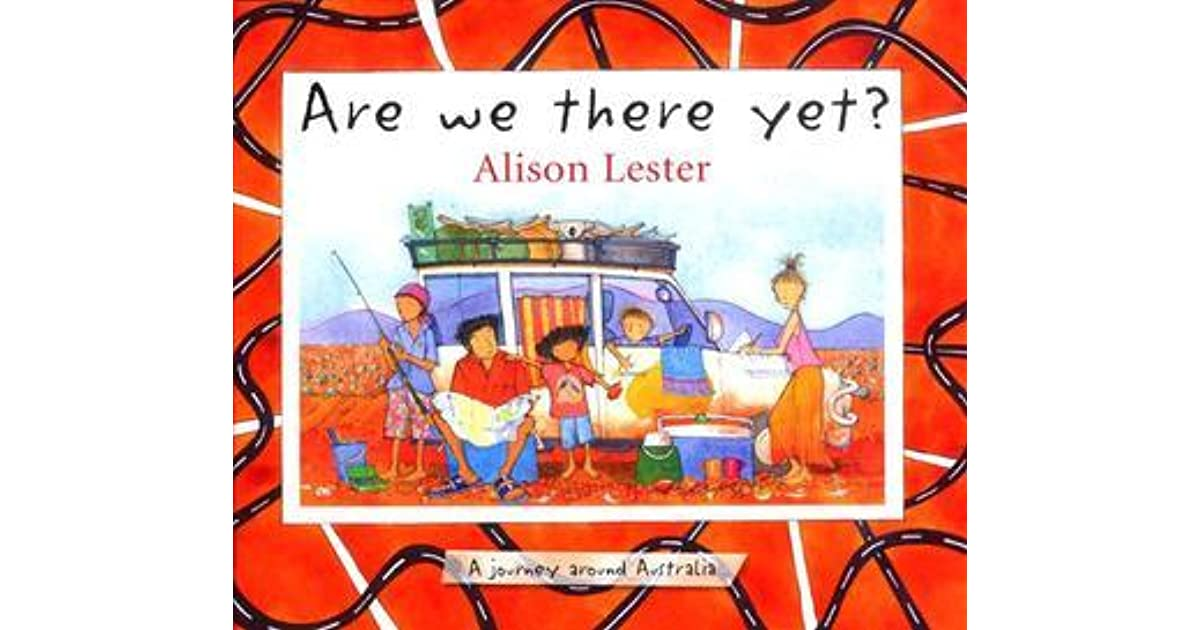 Are We There Yet?: A Journey Around Australia by Alison Lester