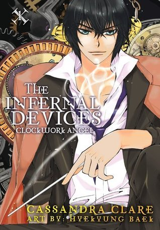 The Infernal Devices  Clockwork Angel Cloc - Cassandra Clare - The Infernal Devices  Cl