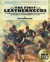 The First Leathernecks  A Combat History of the U
