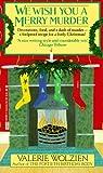 We Wish You a Merry Murder (Susan Henshaw, #3)