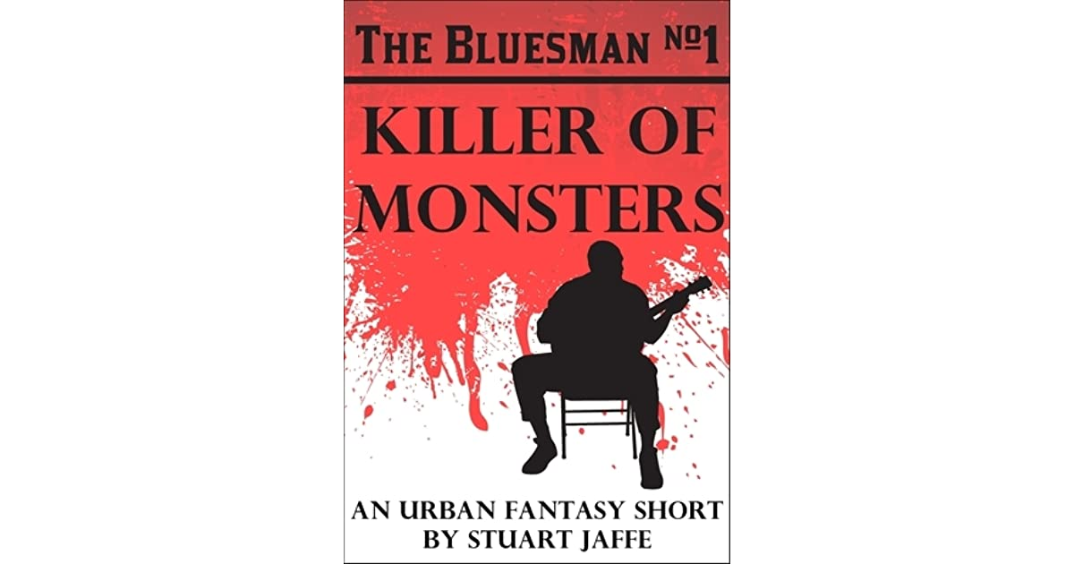 Killer of Monsters (The Bluesman Book 1)