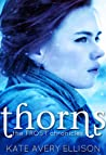 Thorns by Kate Avery Ellison
