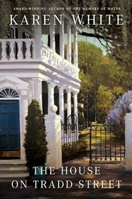 The House on Tradd Street (Tradd Street, #1)