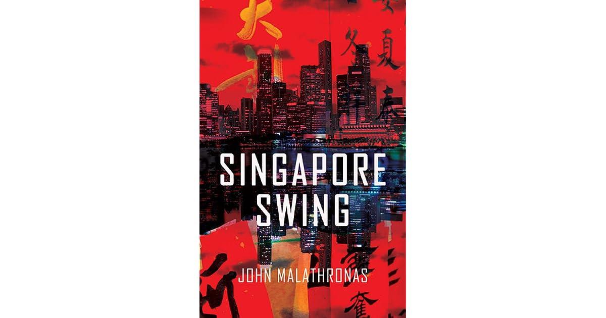singapore swing malathronas john
