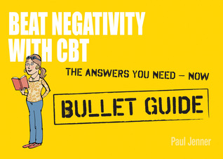 Beat Negativity with CBT: Bullet Guide