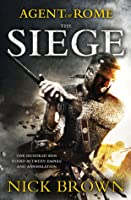 The Siege (Agent of Rome, #1)