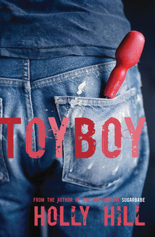 Toyboy by Holly Hill