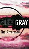 The Riverman (DCI Lorimer, #4)