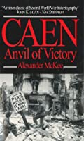 Caen: Anvil of Victory