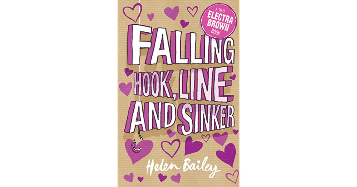 Electra Brown: Falling Hook, Line and Sinker: Book 5