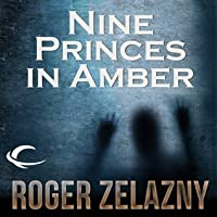 Nine Princes in Amber (Amber Chronicles #1)