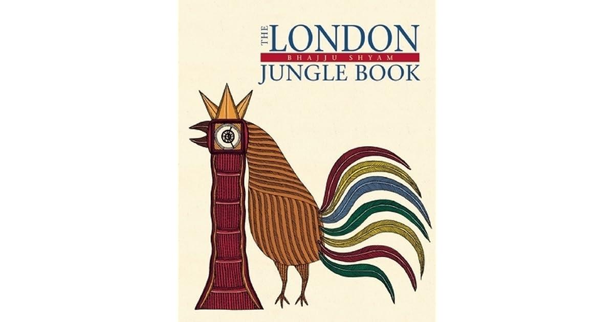 The London Jungle Book By Bhajju Shyam