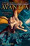 Chasing Evil (The Chronicles of Avantia, #2)