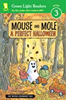 Mouse and Mole: A Perfect Halloween (reader)