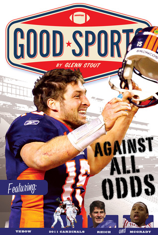 Against All Odds: Never Give up Glenn Stout, Ike Williams