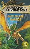 Battleblade Warrior (Fighting Fantasy, #31)
