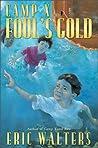 Fool's Gold (Camp X, #3)