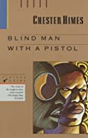 Blind Man with a Pistol (Harlem Cycle, #8)