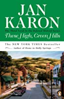 These High, Green Hills - the Third Novel in the Bestselling Mitford Series