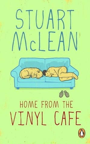 Home From The Vinyl Cafe: A Year Of Stories by Stuart McLean