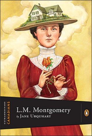 Extraordinary Canadians: L.M. Montgomery