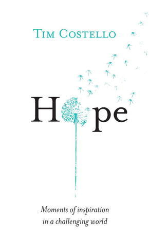 Hope Moments of Inspiration in a Challenging World