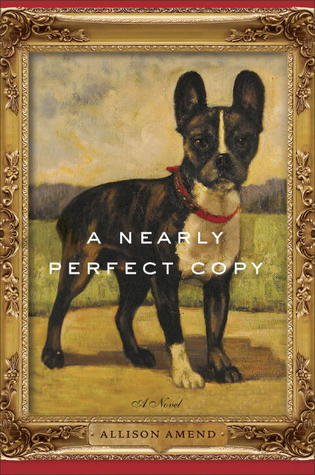 A Nearly Perfect Copy by Allison Amend