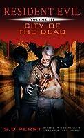 Resident Evil: City of the Dead (Resident Evil, #3)