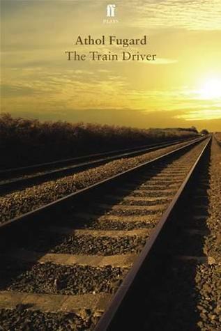 ATHOL FUGARD THE TRAIN DRIVERS FOR WINDOWS 8