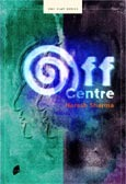 Off Centre (One Play Series)