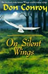 On Silent Wings by Don Conroy