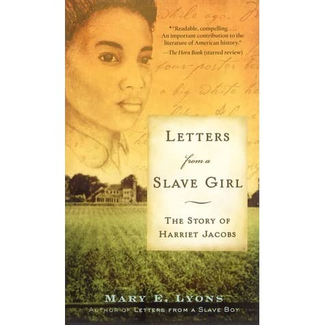 a research on the personal struggles of harriet jacobs in life of a slave girl