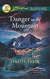 Danger on the Mountain (Rose Mountain Refuge, #3)