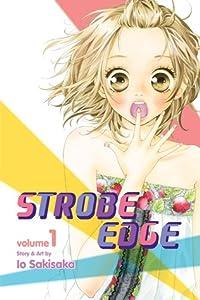 Strobe Edge, Vol. 1 (Strobe Edge, #1)