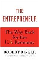The Entrepreneur: America's Great Unsung Hero