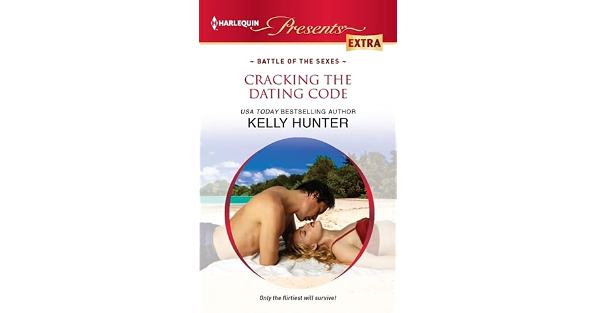 Cracking the dating code kelly hunter