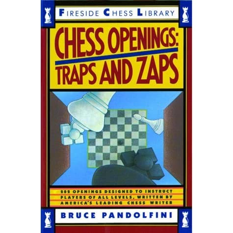 Chess openings traps and zaps by bruce pandolfini fandeluxe PDF