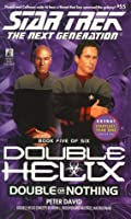Tng #55 Double Helix Book Five: Double Or Nothing: Star Trek The Next Generation