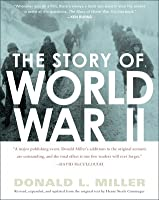 The Story of World War II: Revised, expanded, and updated from the original text by Henry Steele Commager
