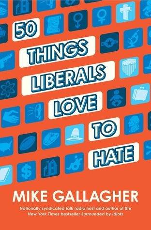 50-Things-Liberals-Love-to-Hate