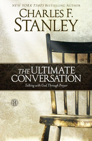 The Ultimate Conversation  Talk - Charles Stanley