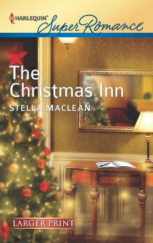 The Christmas Inn.The Christmas Inn By Stella Maclean