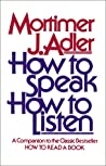 How to Speak How to Listen
