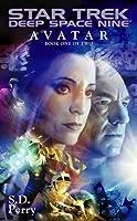 Avatar Book One: Star Trek Deep Space Nine