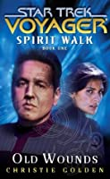 Old Wounds: Spirit Walk Book One