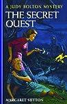 The Secret Quest (Judy Bolton Mysteries, #33).