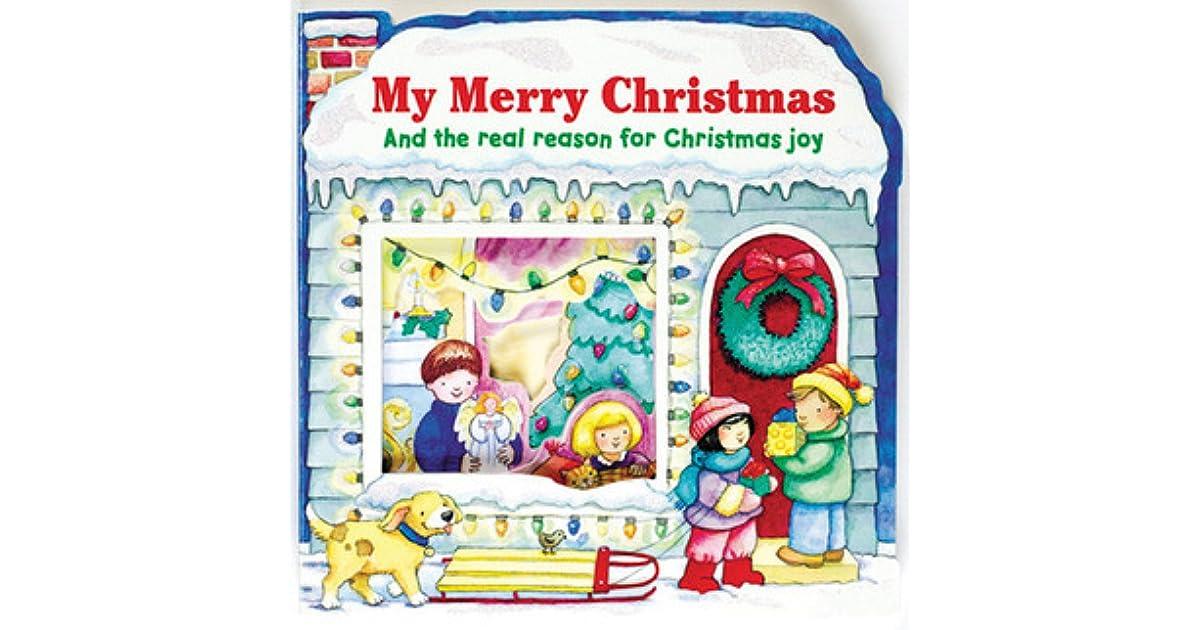 My Merry Christmas: And the Real Reason for Christmas Joy by Sally Lloyd-Jones